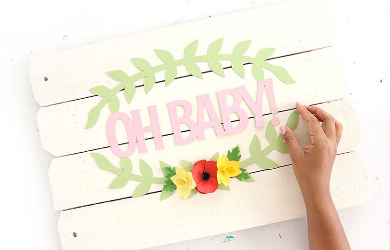 Put your Oh baby sign on a pallet
