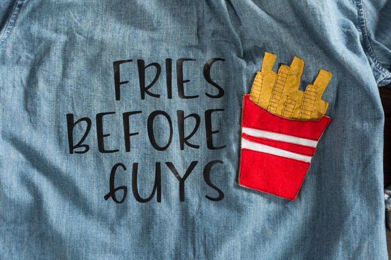 Fries before guys shirt