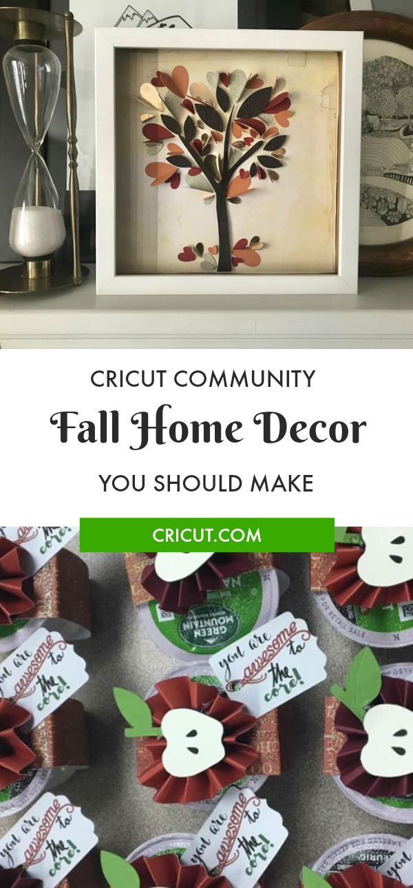 Cricut Community Favorites Of The Moment Fall Decor Cricut