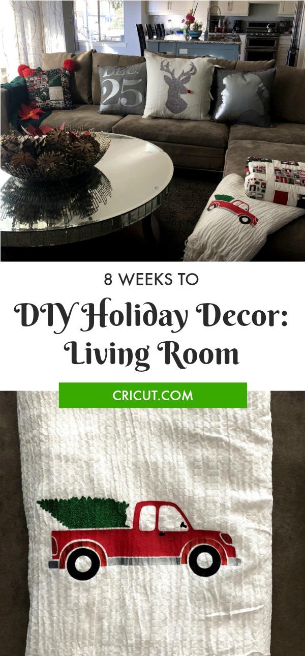 8 Weeks to DIY Holiday Decor: Living Room