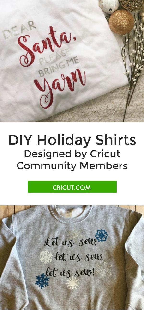 Cricut Community: Favorite DIY Holiday Shirts