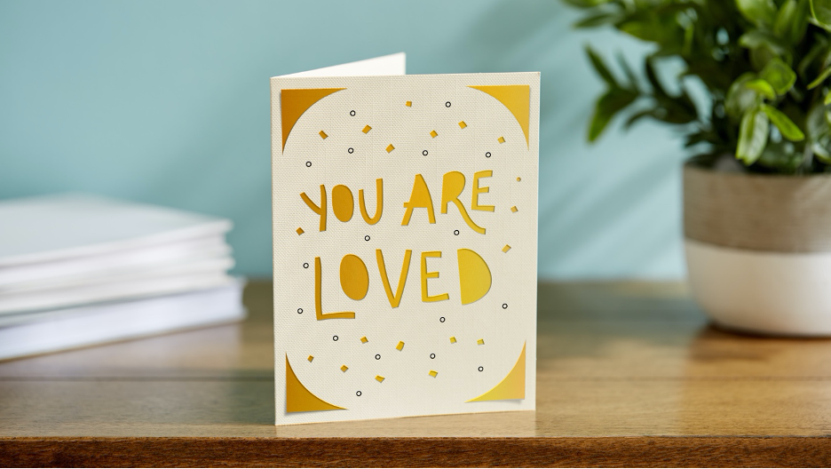 YOU ARE LOVED greeting card from Cricut