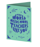 The World Needs More Teachers Like You Cricut insert card image