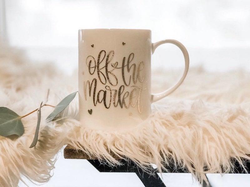 """the Crafty Brunette """"Off the Market"""" Mug"""