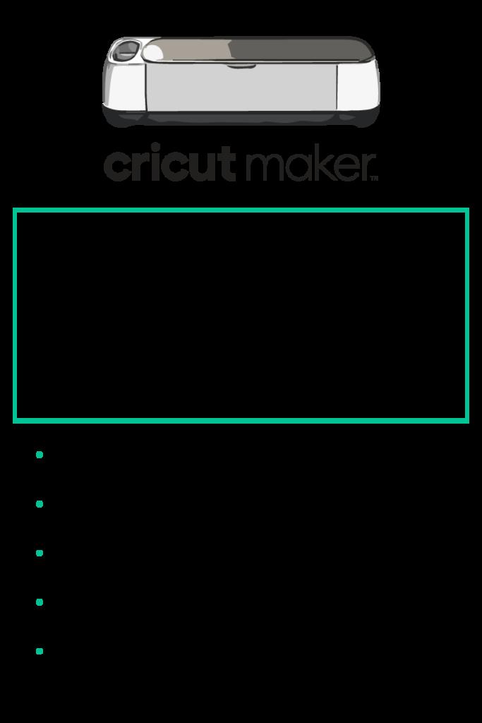 Cricut Maker features