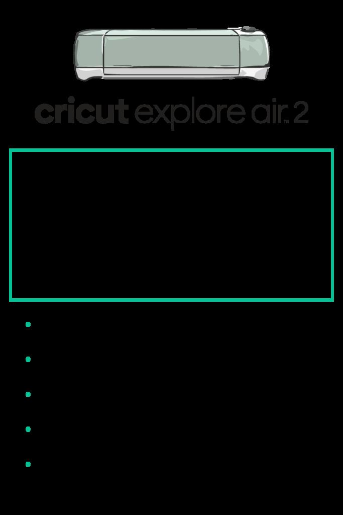 Cricut Explore Air 2 features