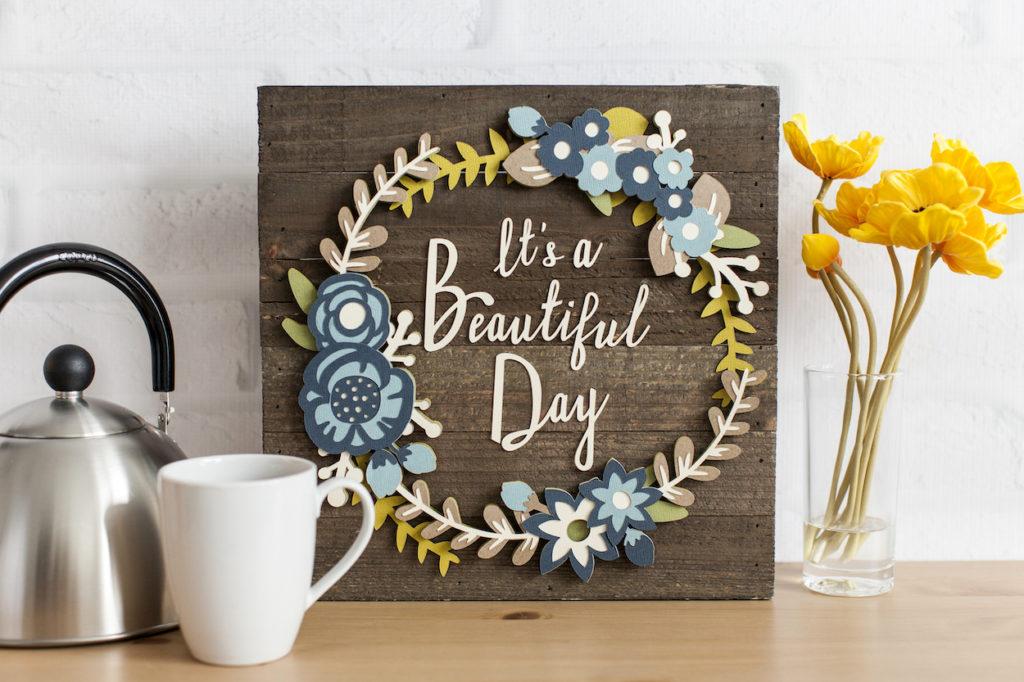 """""""It's a beautiful day"""" wood wall art"""