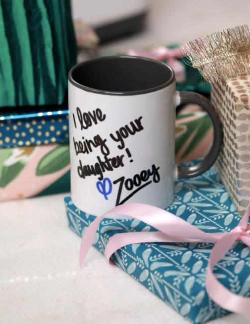 """""""I love being your daughter"""" mug on presents"""